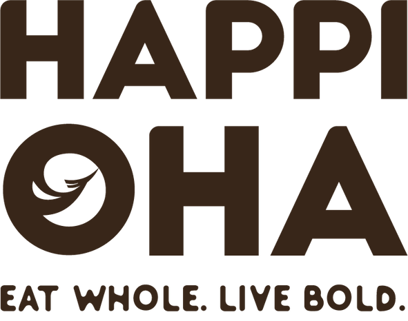 HAPPI OHA - Eat Whole. Live Bold